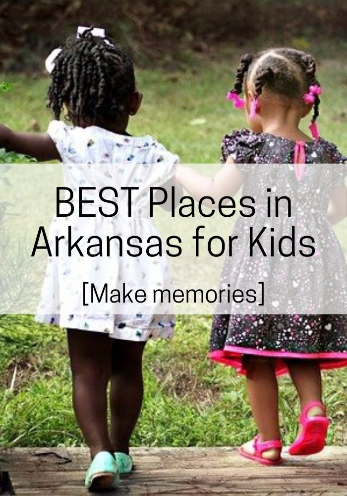 best places in arkansas for kids