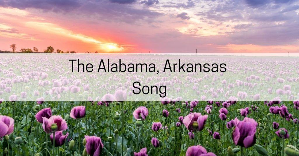 Alabama Arkansas Song