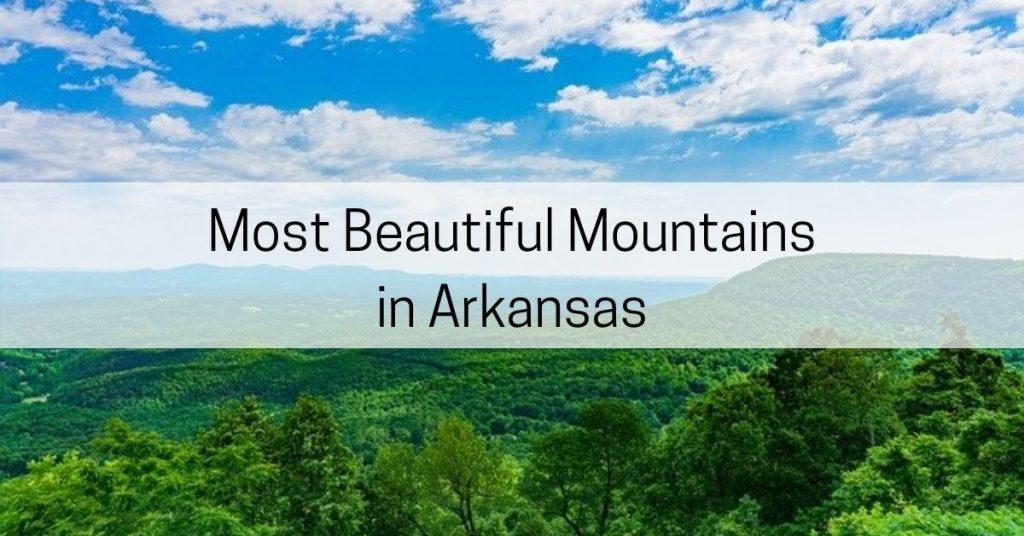 beautiful mountains in arkansas